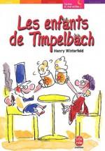 Les enfants de Timpelbach - Henry Winterfeld, Olivier Séchan
