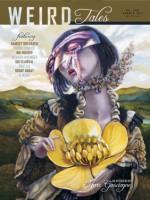 Weird Tales #358 - Ann VanderMeer, Cynthia Ward, Carrie Ann Baade, Ramsey Shehadeh, Kenneth Hite