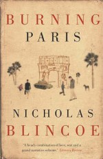 Burning Paris - Nicholas Blincoe