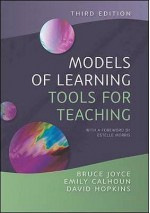 Models Of Learning, Tools For Teaching - Bruce Joyce, Emily Calhoun, David Hopkins