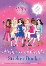 Princess Friends Sticker Book - Vivian French, Sarah Gibb