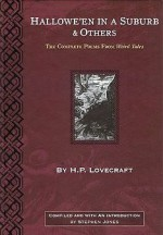 Hallowe'en in a Suburb & Others: The Complete Poems from Weird Tales - H.P. Lovecraft, Stephen Jones, Virgil Finlay