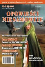 Opowieści Niesamowite nr 01 (05) 2013 - Andrzej Pilipiuk, Tomasz Bochiński, Anna Kańtoch, Dawid Kain, Kazimierz Kyrcz jr, Marek Grzywacz, Marek Dryjer, Maciej Musialik