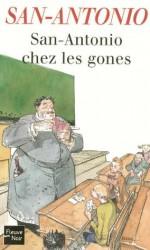 San-Antonio chez les gones (French Edition) - San-Antonio