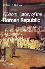 A Short History of the Roman Republic - William Emerton Heitland