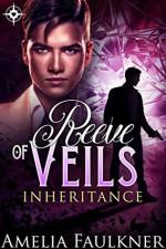 Reeve of Veils (Inheritance) (Volume 4) - Amelia Faulkner