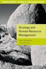 Strategy and Human Resource Management - Peter Boxall, John Purcell