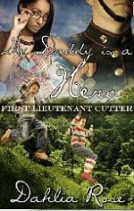 My Daddy is a Hero 2 - Dahlia Rose
