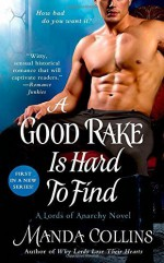 A Good Rake is Hard to Find (The Lords of Anarchy) by Collins, Manda (2015) Mass Market Paperback - Manda Collins