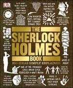 The Sherlock Holmes Book (Big Ideas Simply Explained) - DK Publishing, Leslie S. Klinger