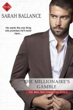 The Millionaire's Gamble - Sarah Ballance
