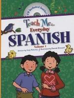 Teach Me Everyday Spanish - Judy Mahoney, Patrick Girouard, Linda Nelson