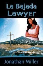 La Bajada Lawyer - Jonathan Miller