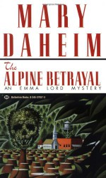 The Alpine Betrayal - Mary Daheim