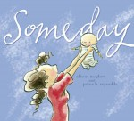 Someday - Alison McGhee, Peter H. Reynolds