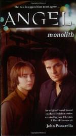 Monolith - John Passarella, Joss Whedon