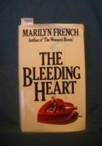 The Bleeding Heart: A Novel - Marilyn French