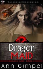 Dragon Maid - Ann Gimpel