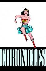 The Wonder Woman Chronicles, Vol. 1 - William Moulton Marston, Harry G. Peter