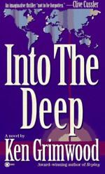 Into the Deep - Ken Grimwood