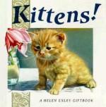 Kittens! - Helen Exley