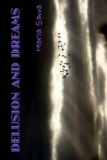 Delusion and Dreams - Maria Savva