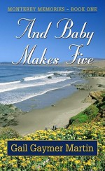 And Baby Makes Five - Gail Gaymer Martin