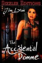 The Accidental Domme - Jim Lyon