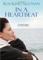 In A Heartbeat - Rosalind Noonan