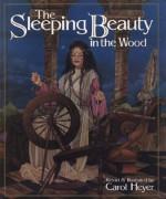 The Sleeping Beauty in the Wood - Carol Heyer