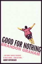 Good For Nothing - Brandon S. Graham