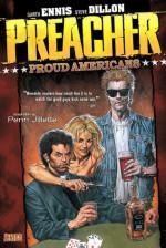Preacher, Volume 3: Proud Americans - Steve Dillon, Garth Ennis