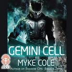Gemini Cell - Myke Cole, Korey Jackson