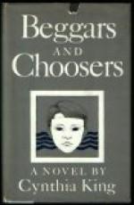 Beggars and Choosers - Cynthia King