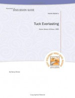 Teacher's Discussion Guide to Tuck Everlasting - Nancy Romero
