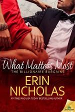 What Matters Most (The Billionaire Bargains) - Erin Nicholas