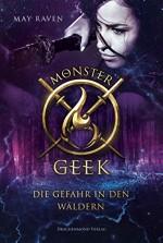 Monster Geek - Die Gefahr in den Wäldern - May Raven