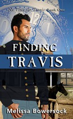 Finding Travis (No Time for Travis Book 1) - Melissa Bowersock