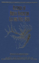 Records of North American Elk & Mule Deer, 2nd Edition - Boone and Crockett Club, Jim Zumbo