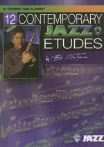 12 Contemporary Jazz Etudes: B-Flat Trumpet/Clarinet (Book & CD) - Bob Mintzer
