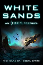 White Sands: An Orbs Prequel - Nicholas Sansbury Smith