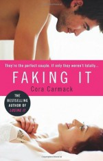 By Cora Carmack - Finding It: A Novel (Losing It) (9/15/13) - Cora Carmack