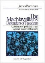 The Machiavellians, Defenders of Freedom - James Burnham