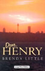 Dear Henry - Brenda Little