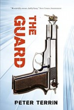 The Guard - Peter Terrin, David Colmer