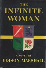 The Infinite Woman - Edison Marshall