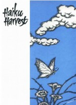 Haiku Harvest - Matsuo Bashō, Buson, Issa, Harry Behn, Peter Beilenson