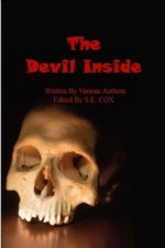 The Devil Inside - S.E. Cox, Julia Cottingham, Stan Cohen, Ainsley Cameron, Christina Daltro, Davin Kimble, S.S. Post