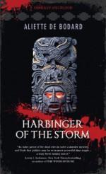 Harbinger of the Storm - Aliette de Bodard
