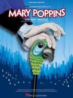 Mary Poppins: Broadway Vocal Selections - Anthony Drewe, Julian Fellowes, Richard M. Sherman, Robert B. Sherman